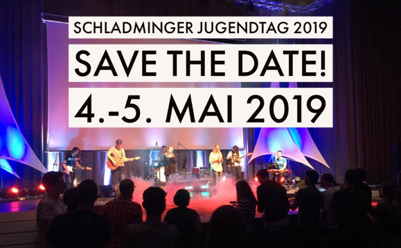 Save-the-date: Schladminger Jugendtag 2019
